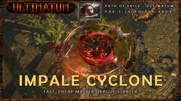 [Ultimatum] PoE 3.14 Slayer Impale Cyclone Easy Starter Duelist Build